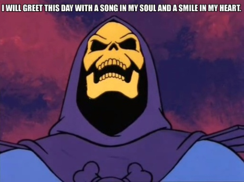 skeletor affirmation
